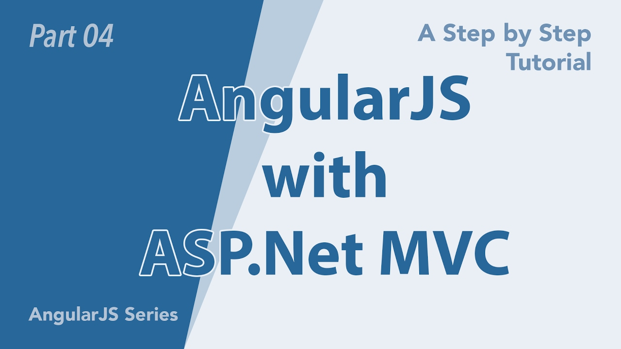 AngularJS with ASP Net MVC (Part 7)   MindzGroupTech