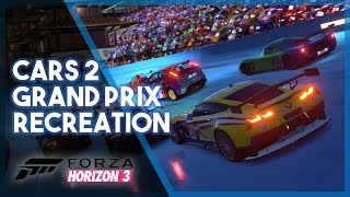 Forza Horizon 3 | Cars 2 Grand Prix Recreation! (Funny Moments & Fails)