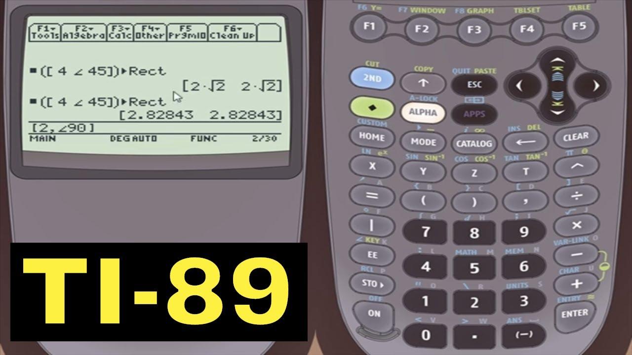 Ti 89 Calculator 11 Convert Between Rectangular Polar