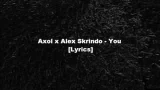 Gambar cover Axol x Alex Skrindo - You [Lyrics]
