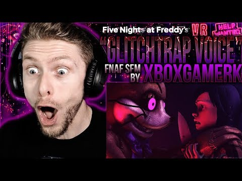 "Vapor Reacts #938 | [SFM] FNAF VR HELP WANTED VOICE ANIMATION ""Glitchtrap"" By XboxGamerK REACTION!!"