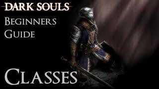Dark Souls: Beginners Guide - Classes