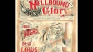 Hellbound Glory | Old Highs & New Lows | One Way Track Marks