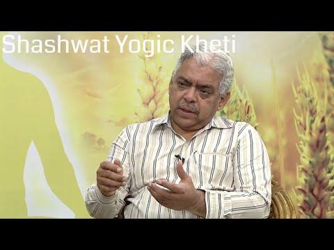 Shawhwat Yogic Kheti  | Ep 99 | Nisarga Sampada Prabandhan | Dr. Sharad Kale