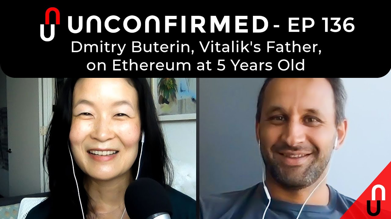 Dmitry Buterin, Vitalik's Father, on Ethereum at 5 Years Old - Ep.136