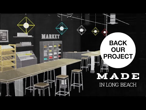MADE in Long Beach: Crowdfunding for a local market
