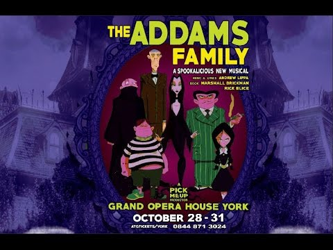 The Addams Family Musical at Grand Opera House York