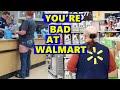 You're Bad at Walmart!!! #28
