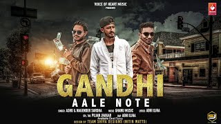 Gandhi Aale Note ( Audio ) | Ashu, Nagender Saroha, Ghanu Music | Latest Haryanvi Songs 2018 | VOHM