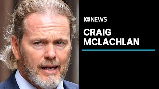 Craig McLachlan sexually harassed three more actresses, court documents allege | ABC News