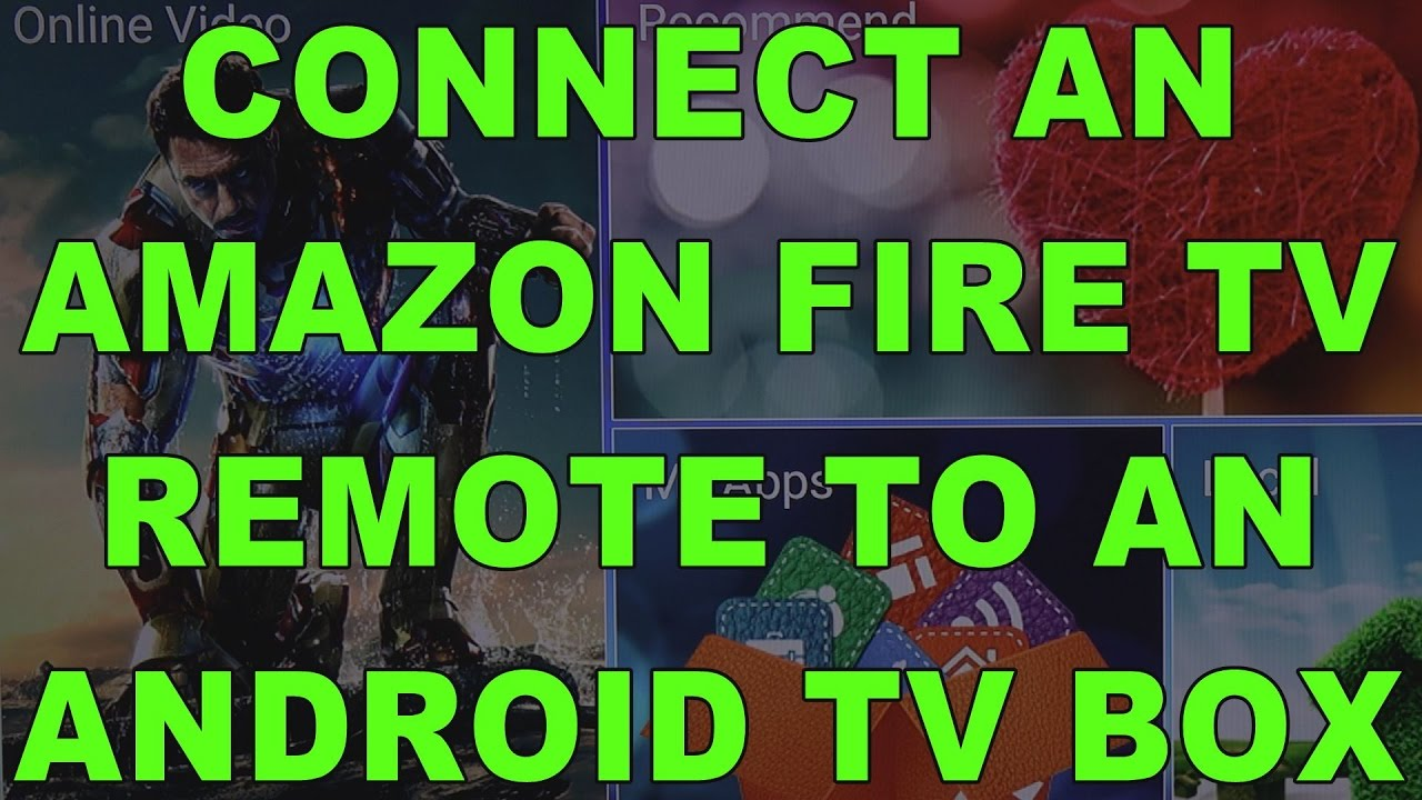 How To Pair Connect An Amazon Fire TV Remote Control To An Android TV Box  BlueTooth Wireless