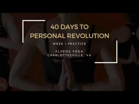 40 Days to Personal Revolution - Week 1 Practice