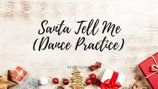 Santa tell me | (Roblox dance practice)