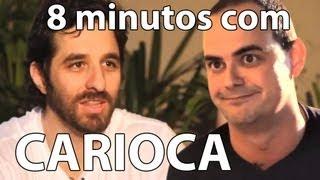 8 minutos - Carioca (Pânico)