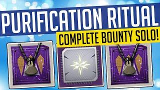 Destiny 2 // HOW TO DO THE PURIFICATION RITUAL BOUNTY! Petra Bounty Made Easy, Epic Raid Mod & More!