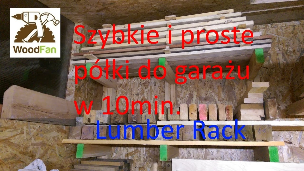 Szybki I Prosty Regałpółka Do Garażu Diy Lumber Rack Simple And Fast