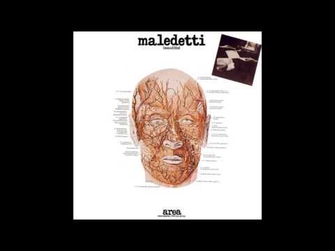 Area - (1976) Maledetti (maudits) [Full Album]