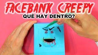 Qué Hay Dentro de FACEBANK CREEPY?