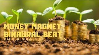 Powerful Moneymagnet Binaural Bahasa Indonesia