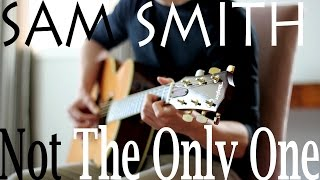 (Sam Smith) I'm Not The Only One - Fingerstyle Acoustic Guitar Cover