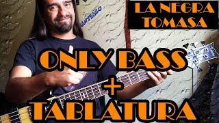 La negra tomasa + Bilongo - Caifanes - Only Bass + Tablatura