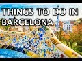 Top Things To Do in Barcelona 2019 4k