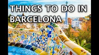 Gambar cover Top Things To Do in Barcelona, Spain | 4k