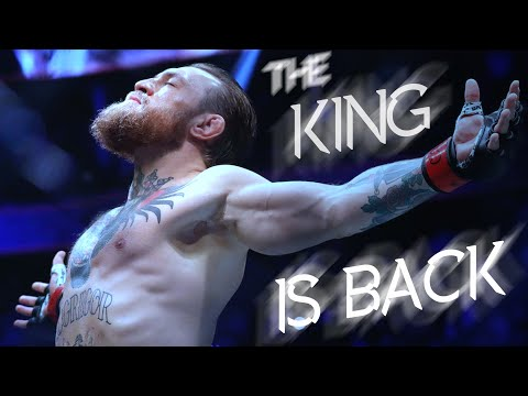 Conor McGregor - The King is Back