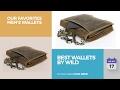 Best Wallets By Wild Our Favorites Men's Wallets