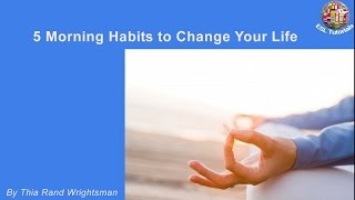 [ESL Tutorials] - 5 morning habits to change your life