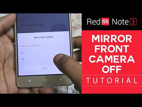 Stop Front Facing Camera Mirroring in Redmi Note 3 | MiUi Android Tutorial