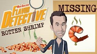Rotten Shrimp - Mark Schatzker: Flavor Detective