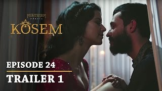 """Magnificent Century Kosem"" Episode 24 Trailer 1 - English Subtitles"