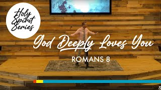 4/4 - The Holy Spirit | God Deeply Loves You! (With Song Service)