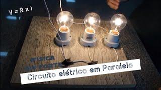 #4 Circuitos Elétricos em Paralelo - IFÍSICA
