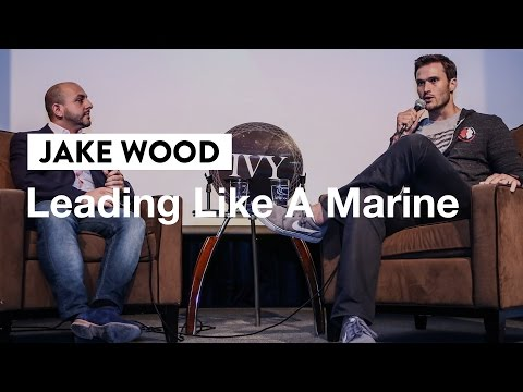 Leading Like a Marine | Jake Wood, CEO of Team Rubicon