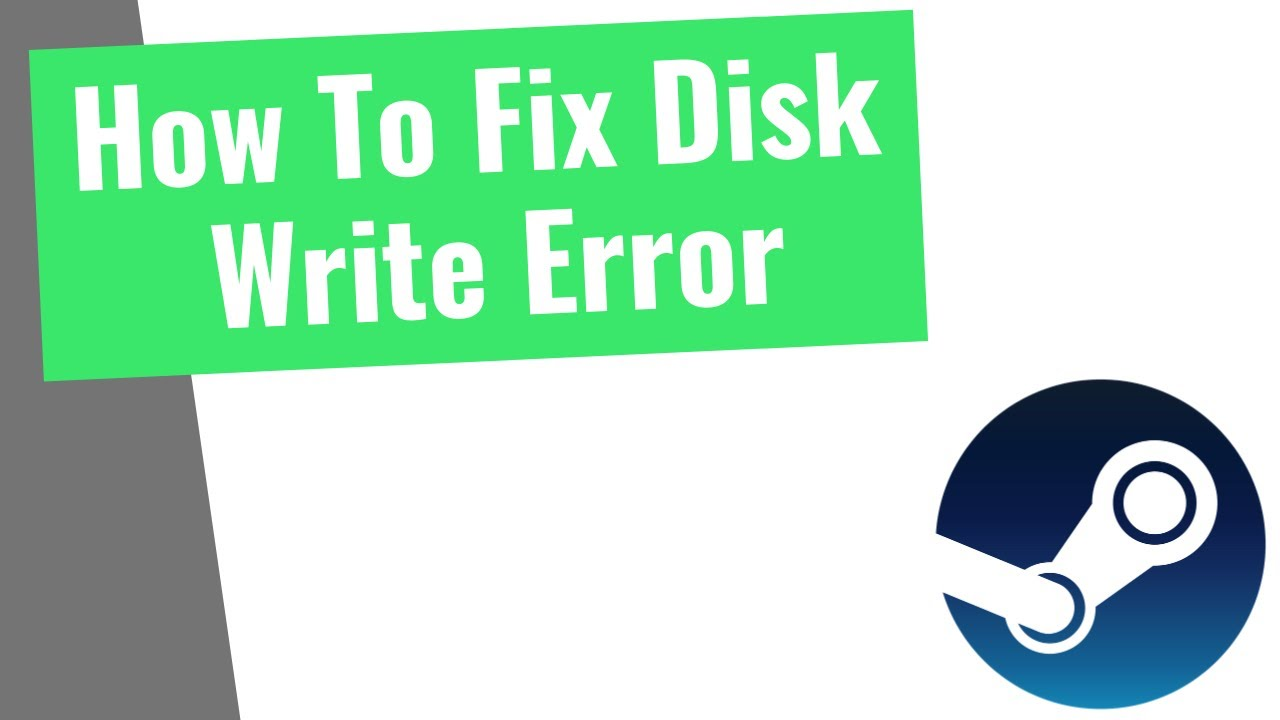 [17] How To Fix STEAM Disk Write Error Quickly
