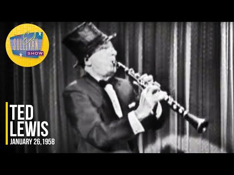 "Ted Lewis ""Tiger Rag"" on The Ed Sullivan Show"