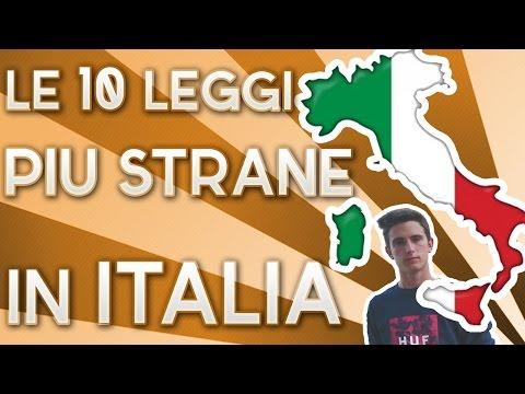 LE 10 LEGGI PIÙ STRANE IN ITALIA - Derzh
