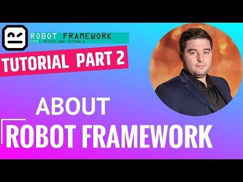 complete-robot-framework-tutorial-part-2---about-robot-framework