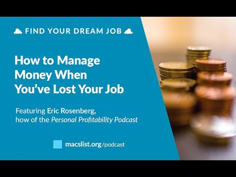 Ep. 065: How to Manage Money When You've Lost Your Job, with