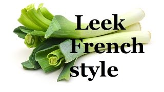 How to wash peel and cut Leeks  | French cooking basics
