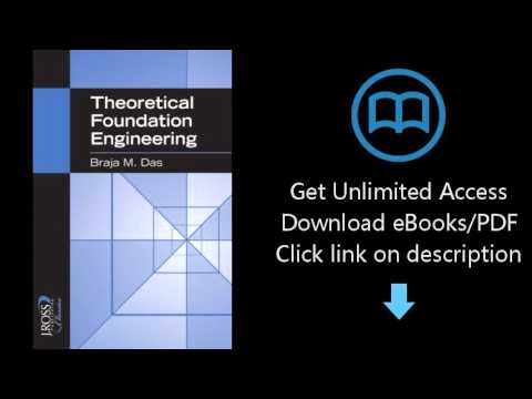 Download Theoretical Foundation Engineering (J. Ross Classics) PDF