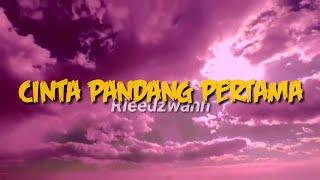 Download Reedzwann   Cinta Pandang Pertama // lirikvideo