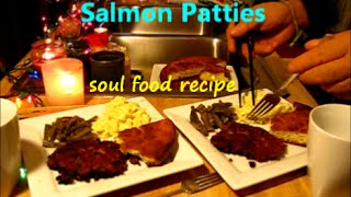 Salmon Patties / Dinner For Two / Soul Food Cooking / Easy Recipe