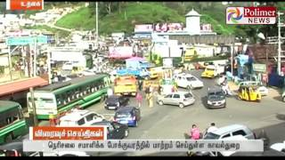 Ooty : Traffic routes has been changed due to increasing Tourists | Polimer News