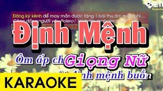 Định Mệnh - Karaoke Beat Giọng Nữ