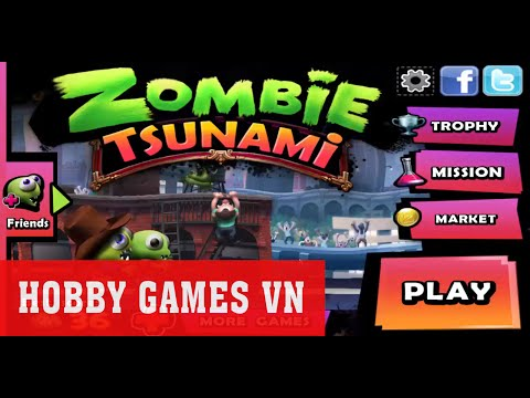 ❤️ Cùng Chơi Zombie Tsunami Trên PC (windows 8/8.1/10) ► Hobby Games VN
