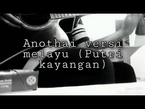 Anothai versi melayu cover
