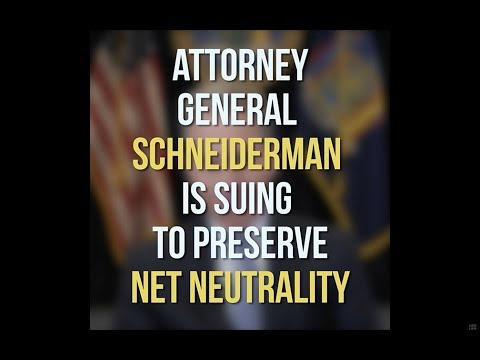 AG Schneiderman Files Suit To Stop Illegal Rollback Of Net Neutrality